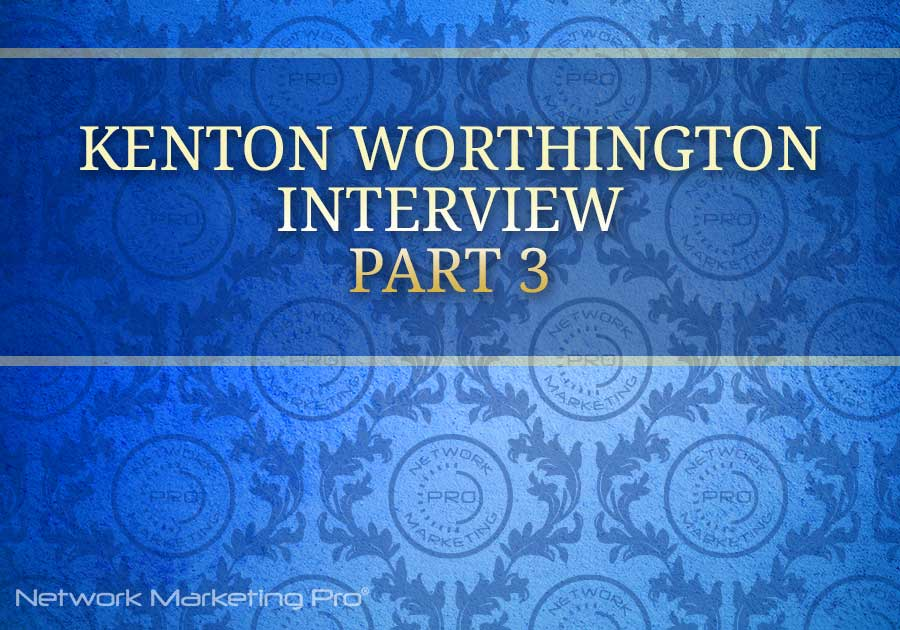 Kenton Worthington Part 3