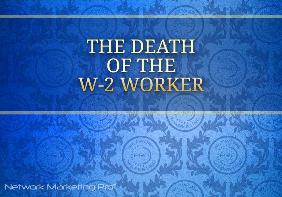 The Death of the W-2 Worker
