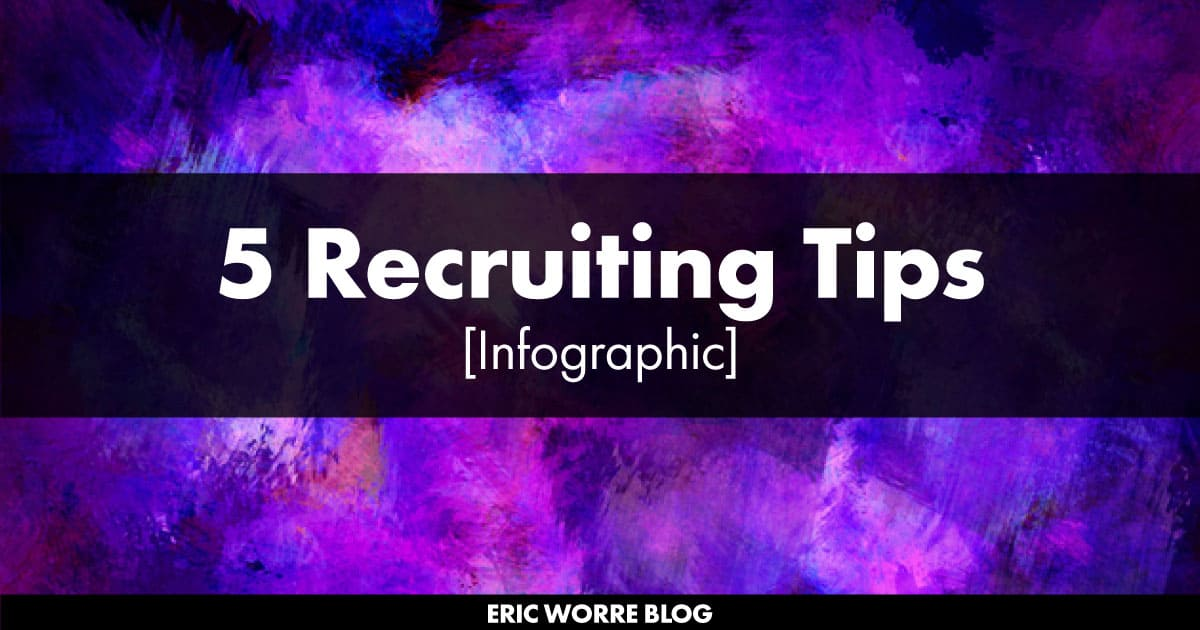 5 Recruiting Tips