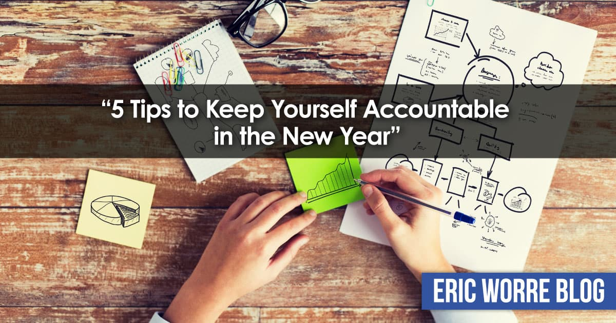 5 Tips to Keep Yourself Accountable