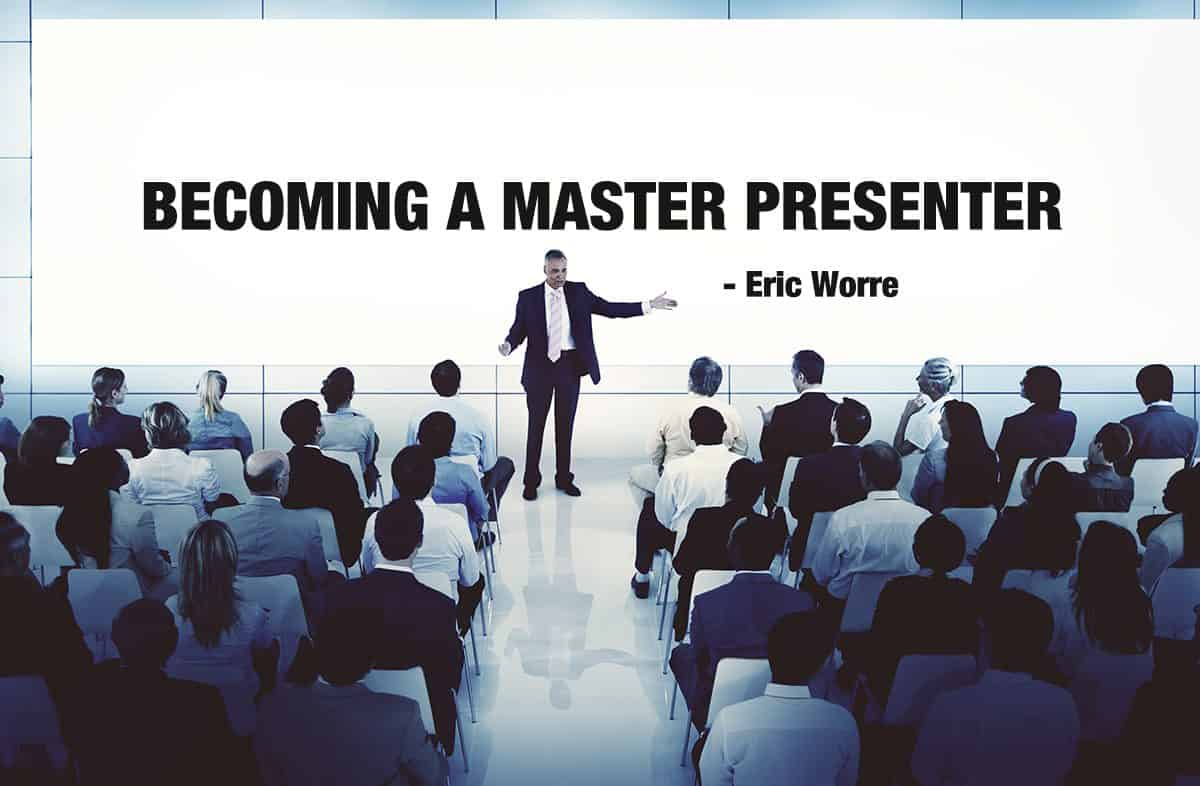 Becoming a Master Presenter