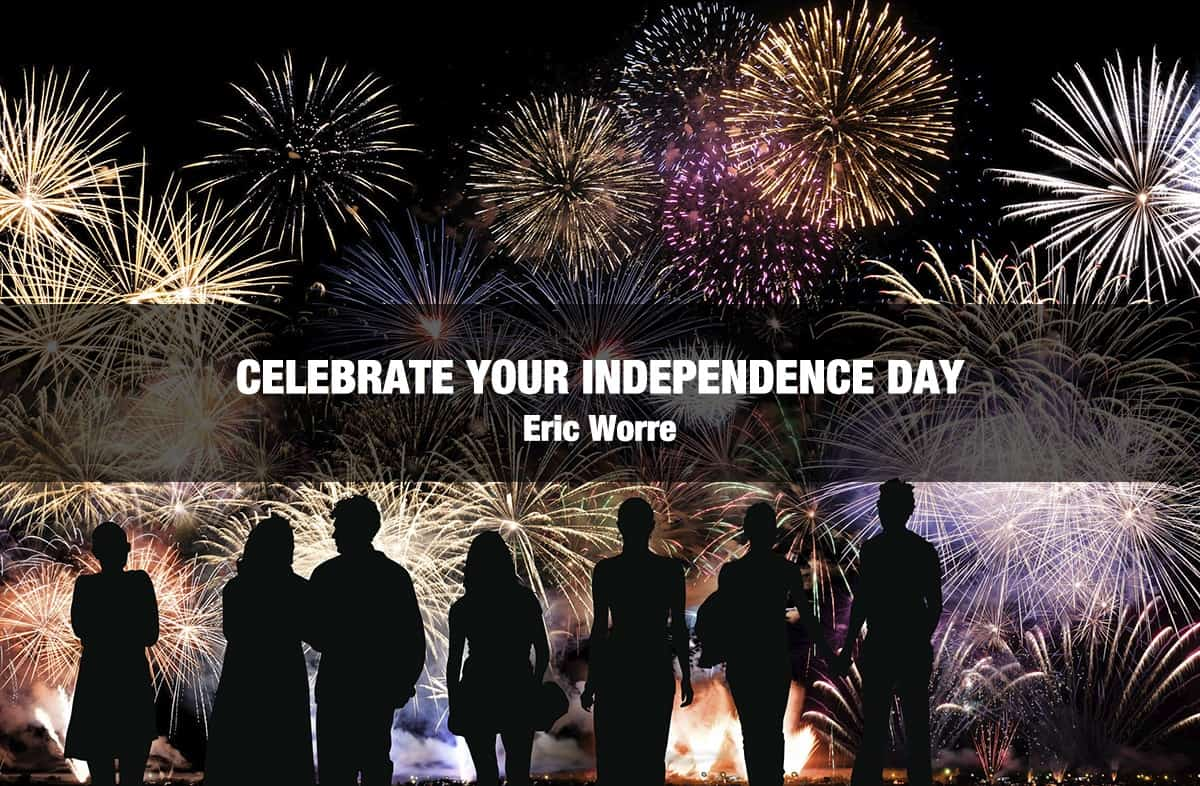 Celebrate Your Independence Day