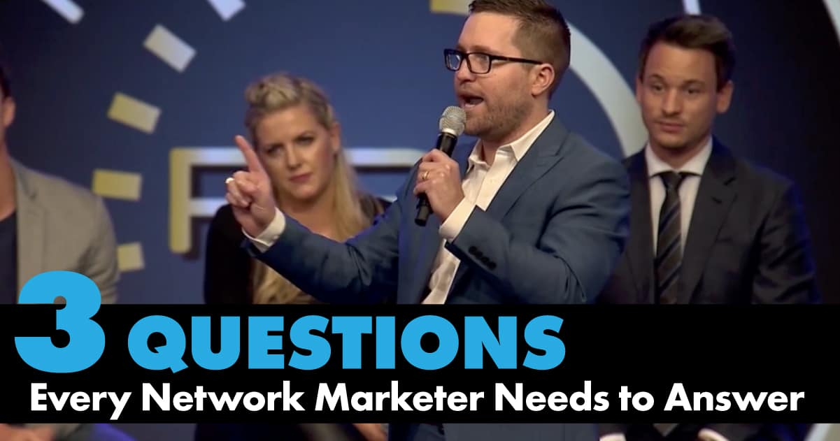 Episode-3 Questions Every Network Marketer Needs to Answer