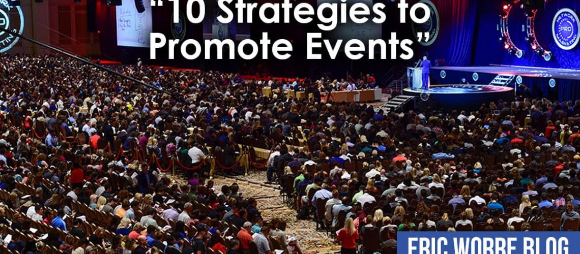 10 Strategies to Promote Events