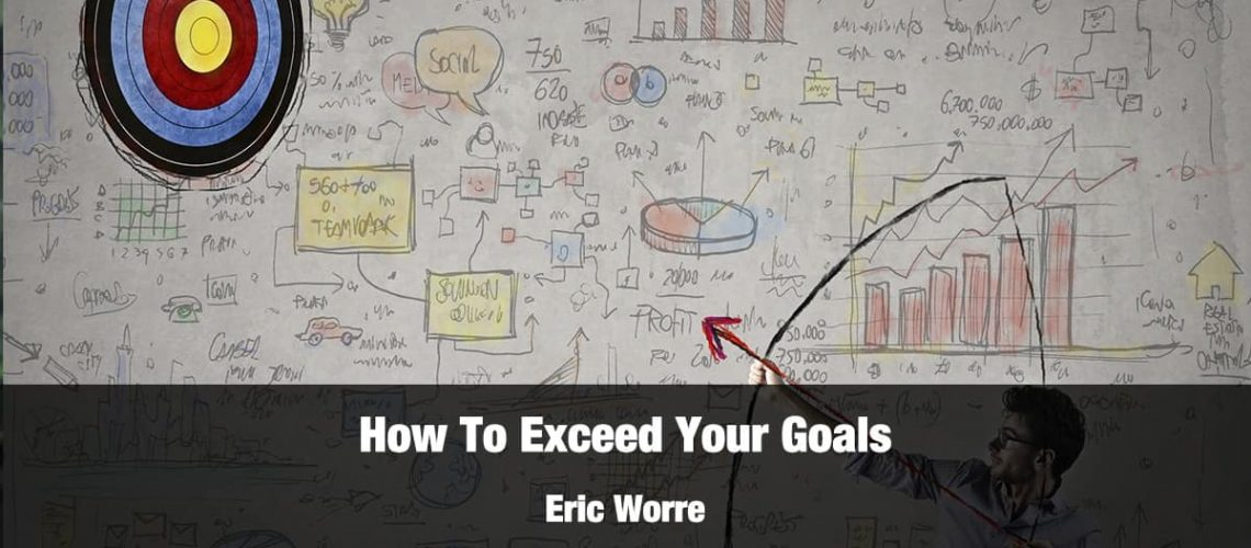 Exceed Your Goals