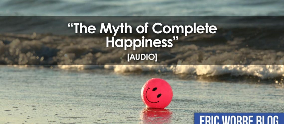 Myth of Complete Happiness Audio