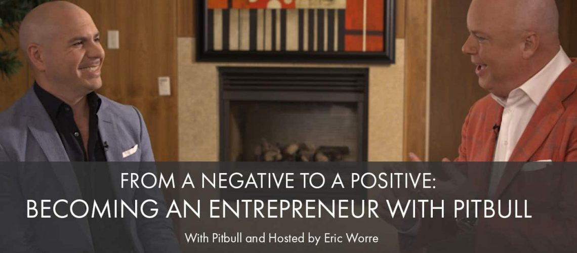 Becoming an Entrepreneur with Pitbull