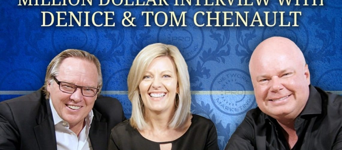 Million Dollar Interview with Denice and Tom Chenault