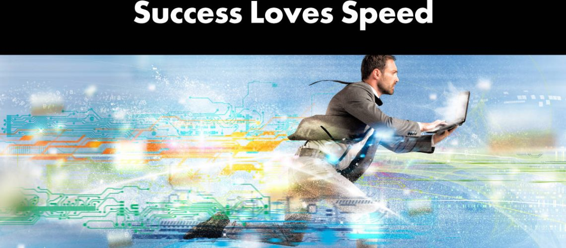 success-loves-speed